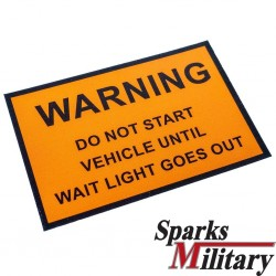 Warning Start HMMWV wait light goes out Sticker